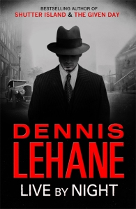 Dennis Lehane's Live By Night
