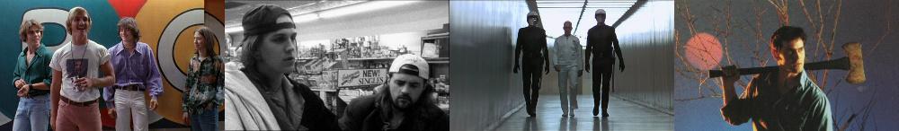 Dazed And Confused Clerks THX 1138 Evil Dead
